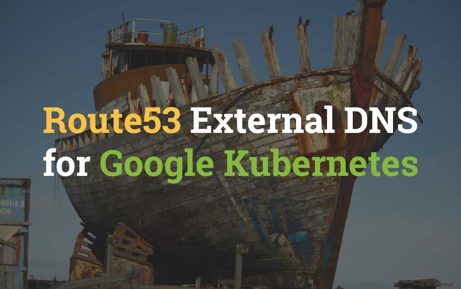 Route53 External DNS management from GKE